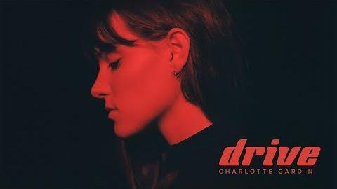 Charlotte Cardin - Drive (Official Video)