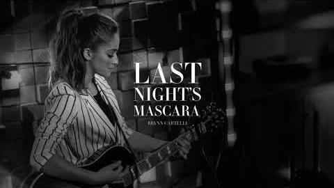 Brynn Cartelli - Last Night's Mascara [Official Audio]