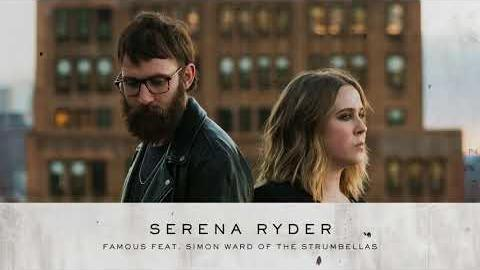 Serena Ryder - Famous (feat. Simon Ward of The Strumbellas) [Official Audio]