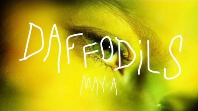 MAY-A - Daffodils [Official Music Video]