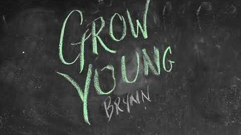 Brynn Cartelli - Grow Young (Version 1) Visualizer