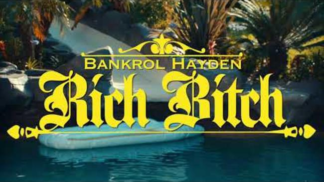 Bankrol Hayden - Rich Bitch [Official Music Video]
