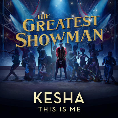 Kesha – This Is Me (from The Greatest Showman)
