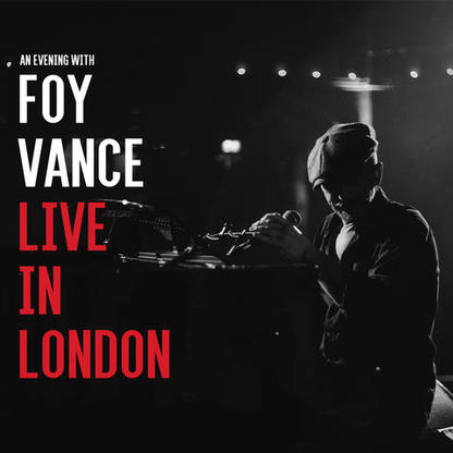 Foy Vance - Live In London