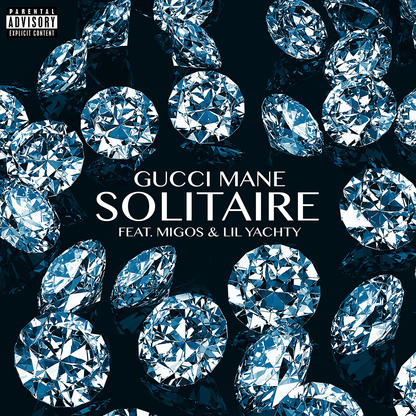 Gucci Mane – Solitaire (feat. Migos & Lil Yachty)