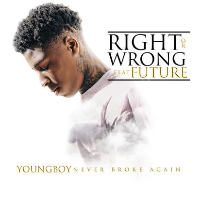YoungBoy Never Broke Again – Right Or Wrong (feat. Future)