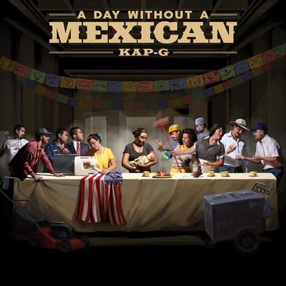 Kap G – A Day Without A Mexican