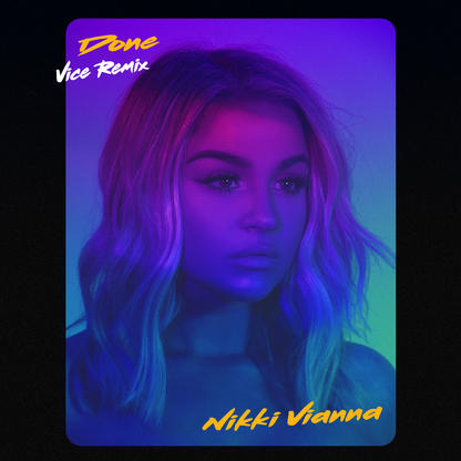 Nikki Vianna – Done (Vice Remix)