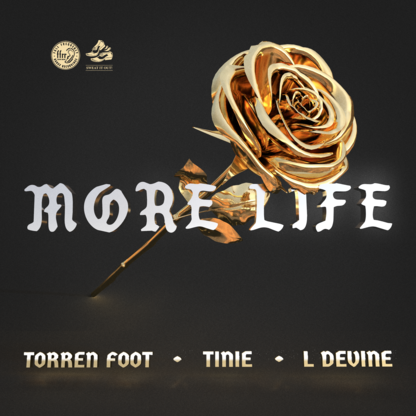Torren Foot - More Life (feat. Tinie & L Devine)
